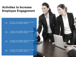 Activities To Increase Employee Engagement Ppt Infographics Elements