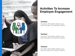 Activities To Increase Employee Engagement Team Powerpoint Presentation Slides