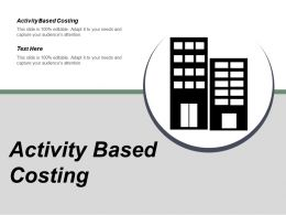 Activity Based Costing Ppt Powerpoint Presentation Gallery Graphics Download Cpb