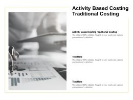 Activity Based Costing Traditional Costing Ppt Powerpoint Presentation Pictures Professional Cpb