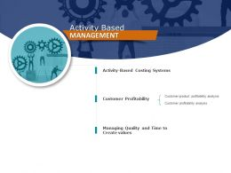 Activity Based Management Technology Marketing Ppt Powerpoint Presentation Model Outfit