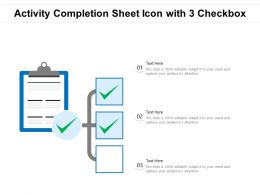 Activity Completion Sheet Icon With 3 Checkbox