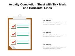 Activity Completion Sheet With Tick Mark And Horizontal Lines