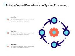 Activity Control Procedure Icon System Processing