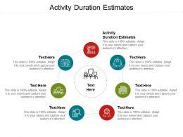 Activity Duration Estimates Ppt Powerpoint Presentation Graphics Cpb