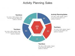 Activity Planning Sales Ppt Powerpoint Presentation Gallery Objects Cpb