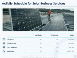Activity Schedule For Solar Business Services Ppt Powerpoint Presentation Professional
