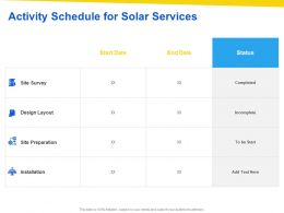 Activity Schedule For Solar Services Ppt Powerpoint Presentation Designs