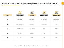 Activity Schedule Of Engineering Service Proposal Template Construction Ppt Powerpoint Rules