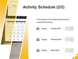 Activity Schedule Phase Ppt Powerpoint Presentation Slides Graphic Images