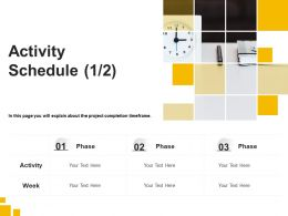 Activity Schedule Week Ppt Powerpoint Presentation Slides Example Topics