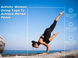 Activity Woman Doing Yoga To Achieve Mental Peace