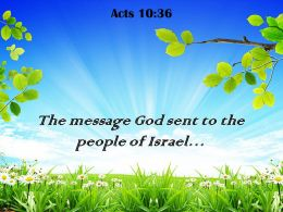 Acts 10 36 The Message God Sent Powerpoint Church Sermon