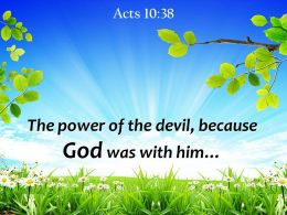 Acts 10 38 The Power Of The Devil Powerpoint Church Sermon