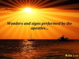 Acts 2 43 Signs Performed By The Apostles Powerpoint Church Sermon