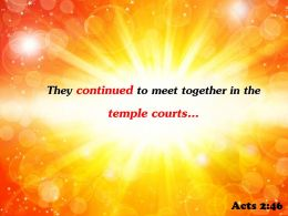 Acts 2 46 They Continued To Meet Together Powerpoint Church Sermon