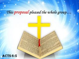 Acts 6 5 This Proposal Pleased The Whole PowerPoint Church Sermon