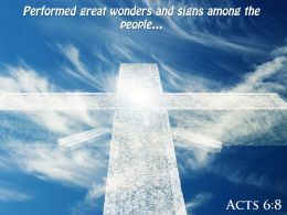 Acts 6 8 Performed Great Wonders And Signs PowerPoint Church Sermon