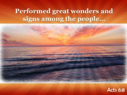 Acts 6 8 Performed great wonders PowerPoint Church Sermon