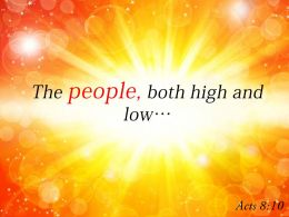 Acts 8 10 The People Both High Powerpoint Church Sermon