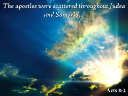 Acts 8 1 The Apostles Were Scattered Powerpoint Church Sermon