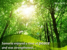 Acts 9 31 Samaria Enjoyed A Time Of Peace Powerpoint Church Sermon
