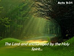 Acts 9 31 The Lord And Encouraged Powerpoint Church Sermon