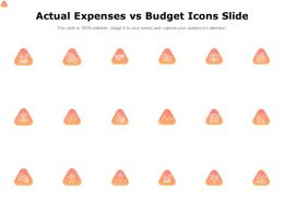 Actual Expenses Vs Budget Icons Slide Growth Ppt Powerpoint