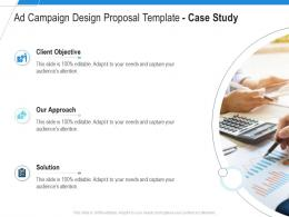 Ad Campaign Design Proposal Template Case Study Ppt Powerpoint Presentation Styles