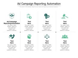 Ad Campaign Reporting Automation Ppt Powerpoint Presentation Slides Guide Cpb