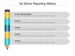 Ad Server Reporting Metrics Ppt Powerpoint Presentation Pictures Clipart Images Cpb