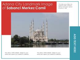 Adana City Landmark Image Of Sabanci Merkez Camii Powerpoint Presentation PPT Template