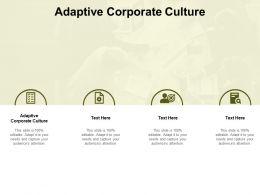 Adaptive Corporate Culture Ppt Powerpoint Presentation Ideas Model Cpb