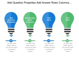 Add Question Properties Add Answer Rows Columns Education Funding