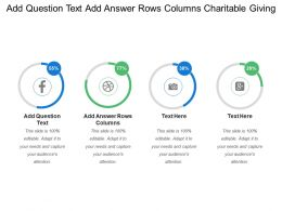 Add Question Text Add Answer Rows Columns Charitable Giving