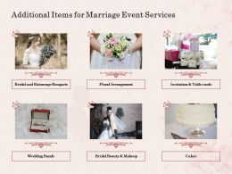 Additional Items For Marriage Event Services Ppt Powerpoint Presentation Slides