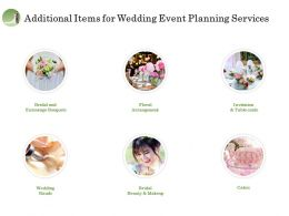 Additional Items For Wedding Event Planning Services Ppt File Brochure