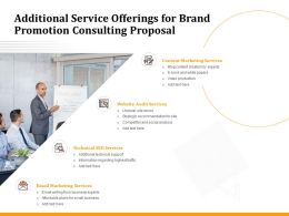 Additional Service Offerings For Brand Promotion Consulting Proposal Ppt Layout Ideas