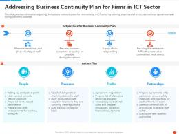 Addressing Business Continuity Plan For Firms In ICT Sector Ppt Demonstration