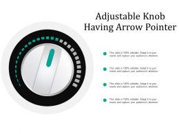 Adjustable Knob Having Arrow Pointer