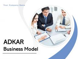 Adkar Business Model Powerpoint Presentation Slides