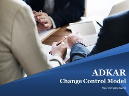 Adkar Change Control Model Powerpoint Presentation Slides