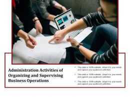 Administration Activities Of Organizing And Supervising Business Operations