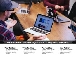 Administration Efficient Organization Of People And Information