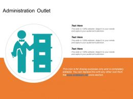 Administration Outlet Ppt Slide Templates