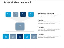 Administrative Leadership Ppt Powerpoint Presentation Icon Slides Cpb
