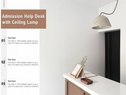 Admission Help Desk With Ceiling Lamp