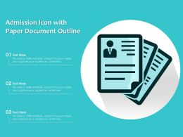 Admission Icon With Paper Document Outline
