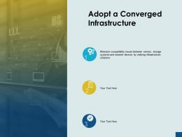 Adopt A Converged Infrastructure Gears Check List Ppt Powerpoint Presentation Show Images
