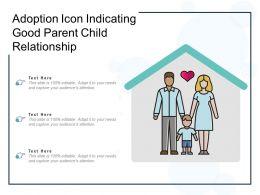 Adoption Icon Indicating Good Parent Child Relationship
